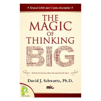Harga MIC Publishing Buku The Magic of Thinking Big - David J. Schwartz, Ph.D.