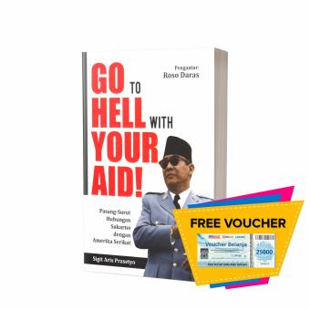 Buku Seru - Go To Hell with Your Aid!