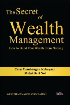 Harga MIC Publishing Buku The Secret of Wealth Management - Wealt Management Association