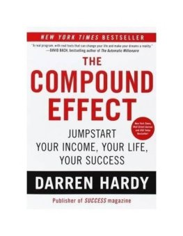 Harga The Compound Effect: Multiplying Your Success One Simple Step at a Time - intl