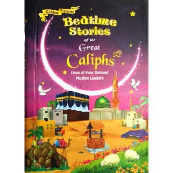 Harga Hellopandabooks - Golden Stories Bedtime Stories of the Great Caliphs - Lives of Four Beloved Muslim Leaders (6 board books)