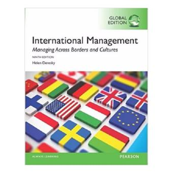 Harga International Management: Managing Across Borders & Cultures,Text and Cases 9th Edition by Helen Deresky
