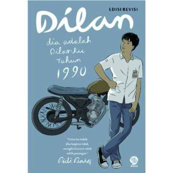 Review Novel DILAN DIA ADALAH DILANKU TAHUN 1990 (NEW ...