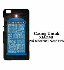 Doctor Who Quotes trust Casing XIAOMI MI NOTE Custom Hard Case Cover