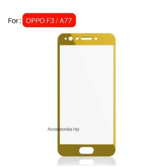 Full Cover Tempered Glass Warna Screen Protector for OPPO F3 (A77)- Gold