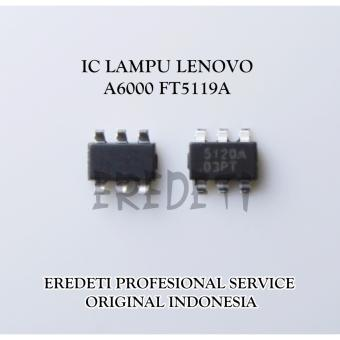 IC LAMPU LENOVO A6000 FT5119A