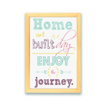 Frame Motivasi Home Isn't In A Built Day (A-38) - 2