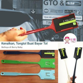 Tongtol Tongkat E-Toll Tongkat GTO