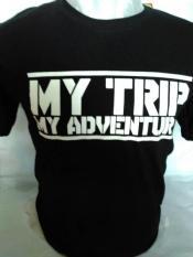 Kaos My Trip My Adventure Murah!!!!!!